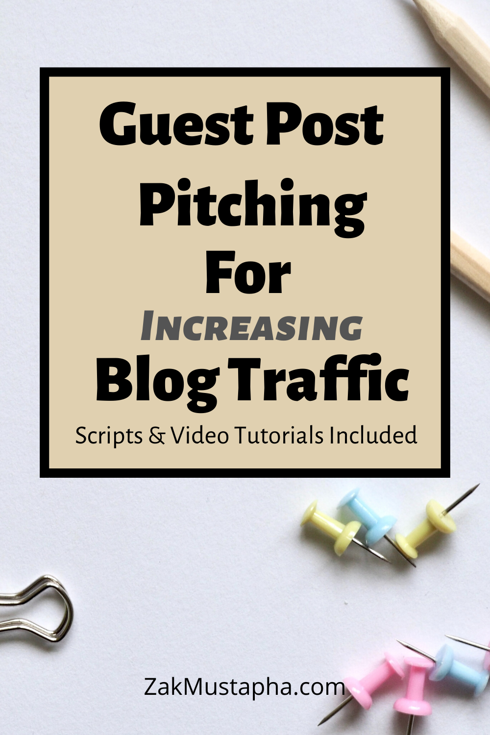 Guest Post Pitching for Increasing Blog Traffic